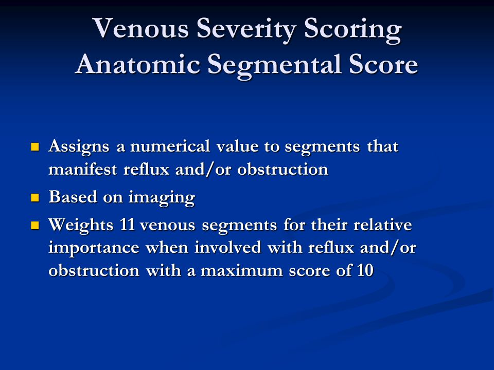 Venous Severity Scoring Anatomic Segmental Score