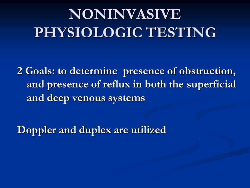 NONINVASIVE PHYSIOLOGIC TESTING