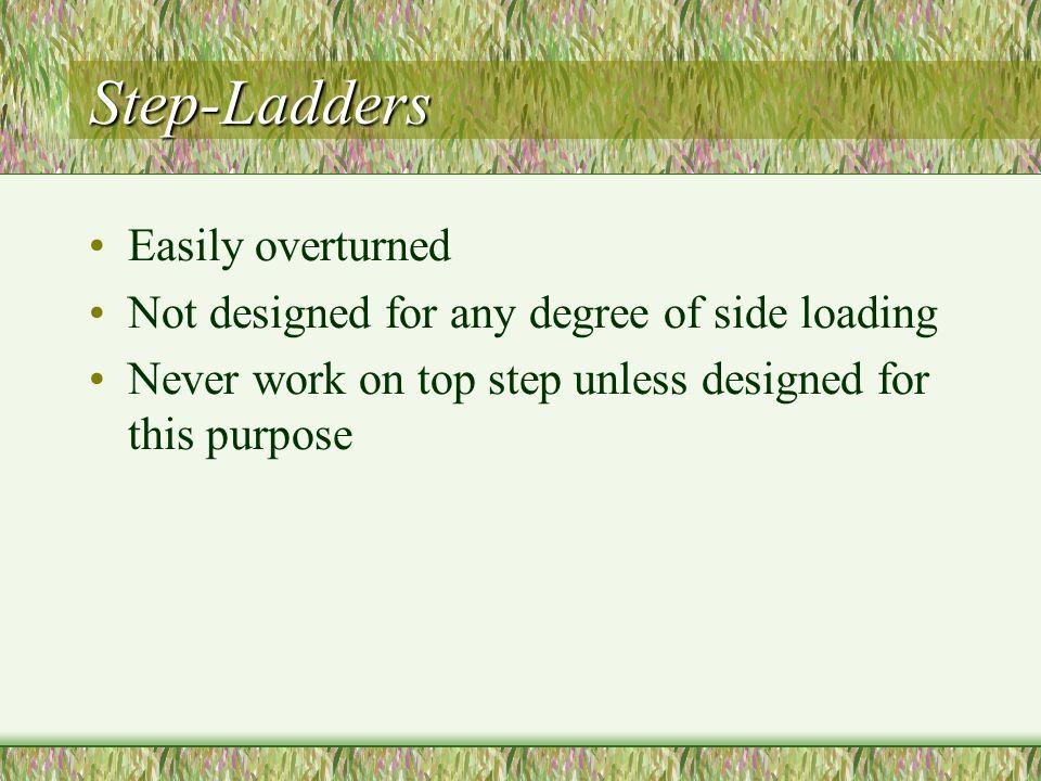 Step-Ladders Easily overturned
