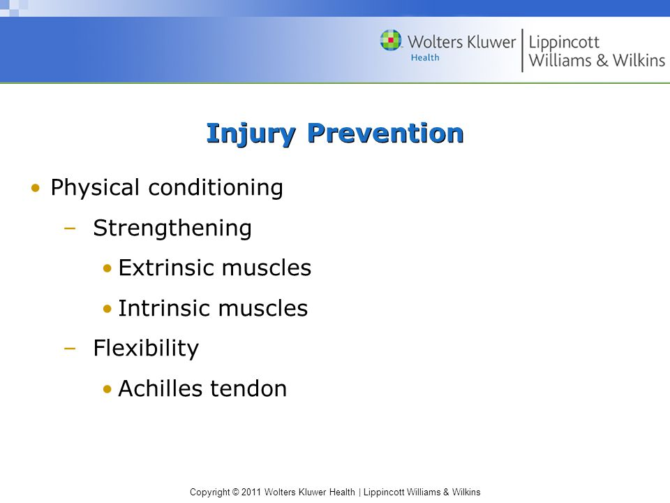 Injury Prevention Physical conditioning Strengthening