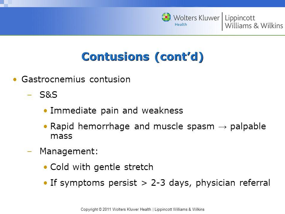 Contusions (cont'd) Gastrocnemius contusion S&S