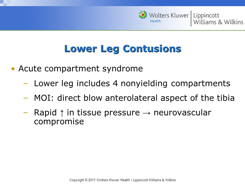 Lower Leg Contusions Acute compartment syndrome
