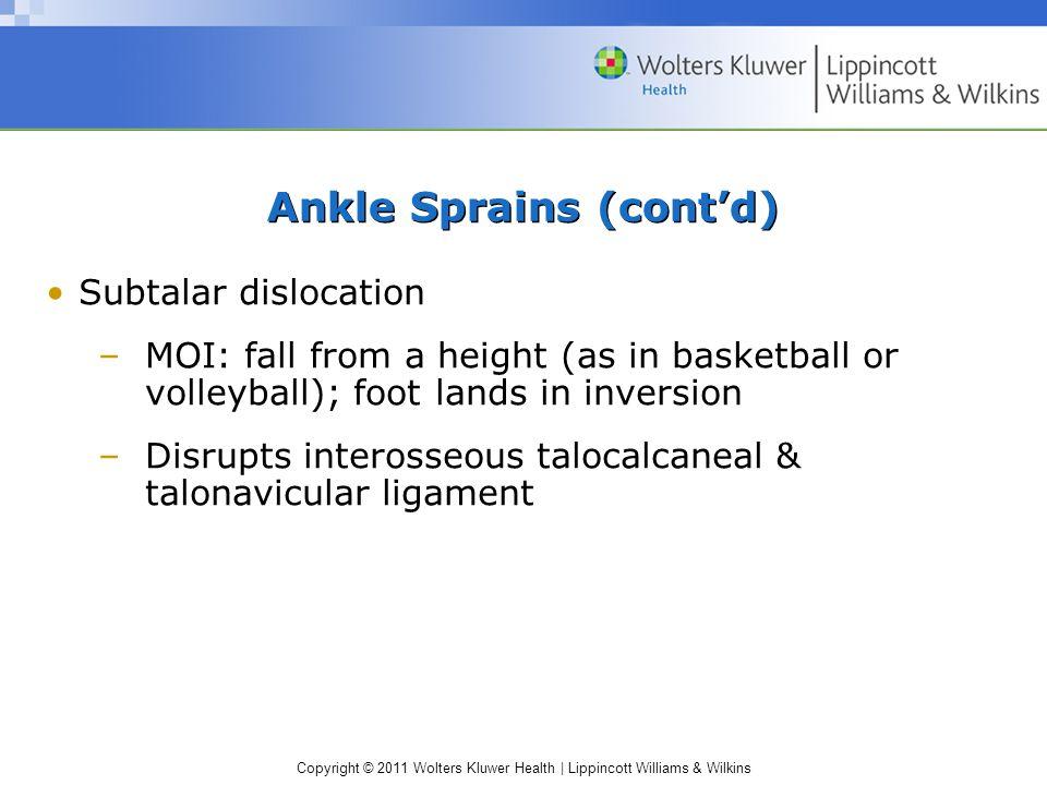 Ankle Sprains (cont'd)