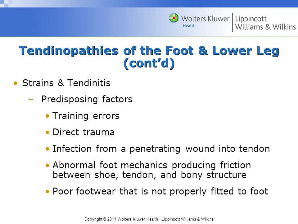 Tendinopathies of the Foot & Lower Leg (cont'd)