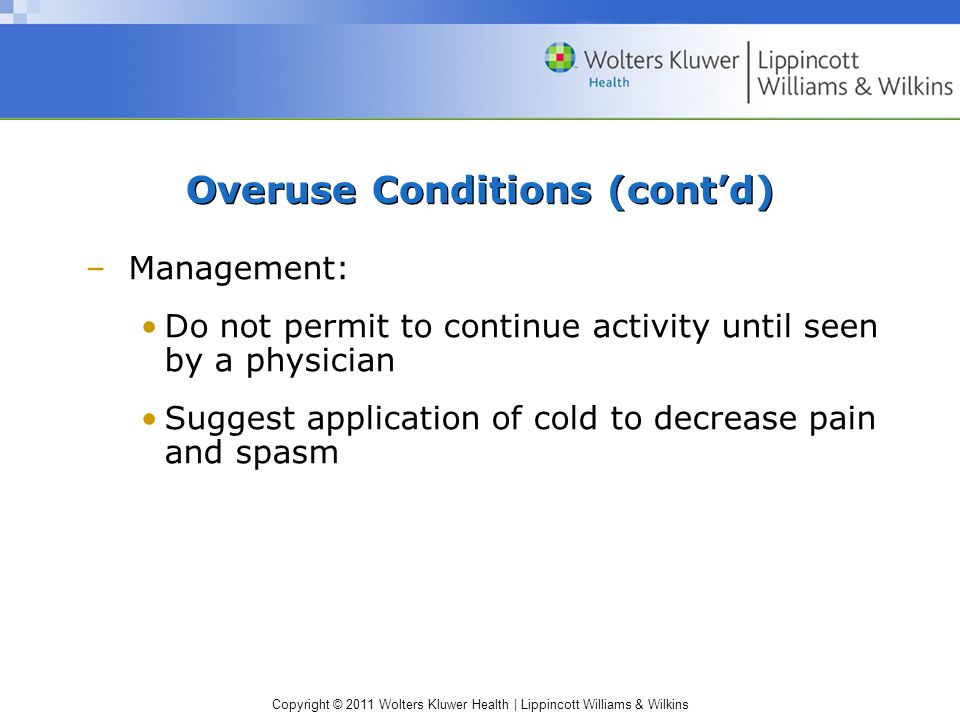 Overuse Conditions (cont'd)