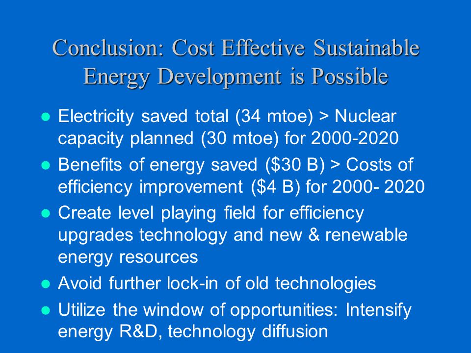 Conclusion: Cost Effective Sustainable Energy Development is Possible