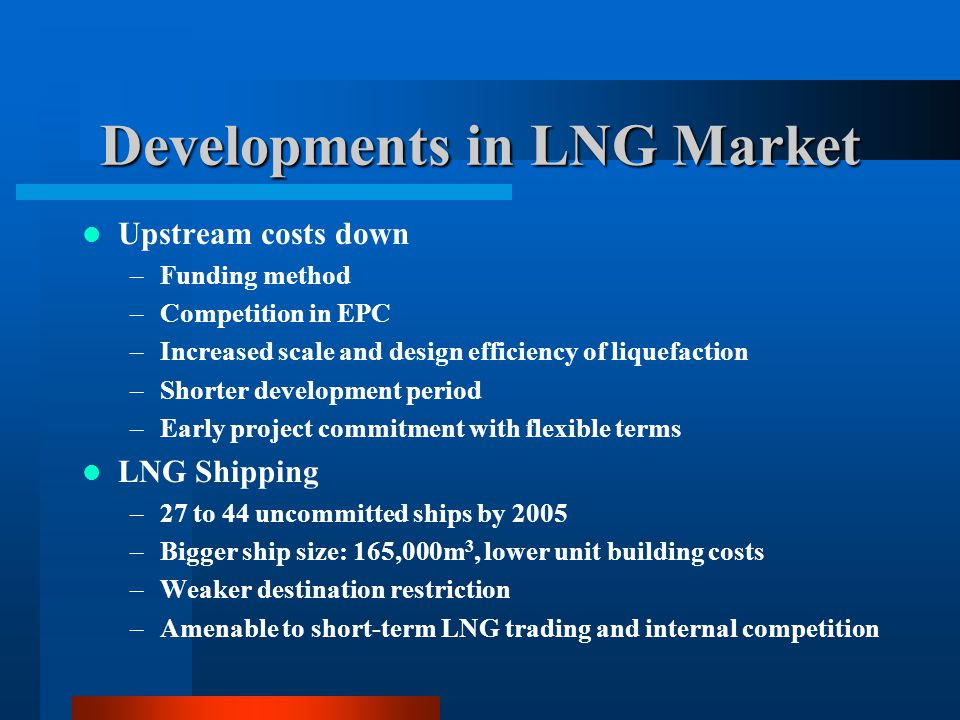 Developments in LNG Market