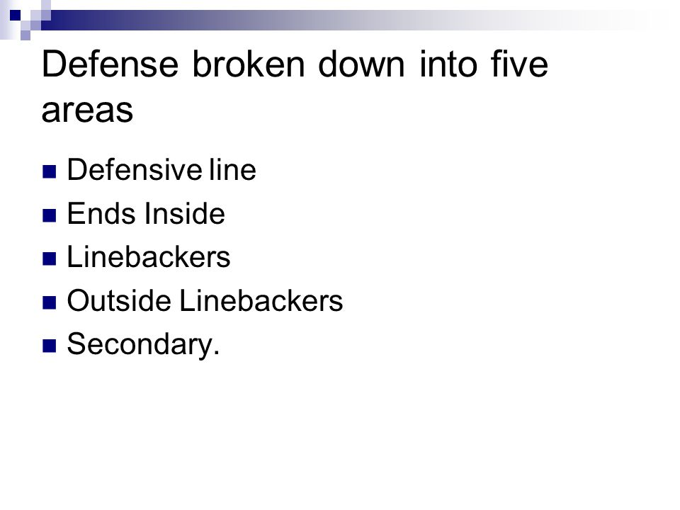 Defense broken down into five areas