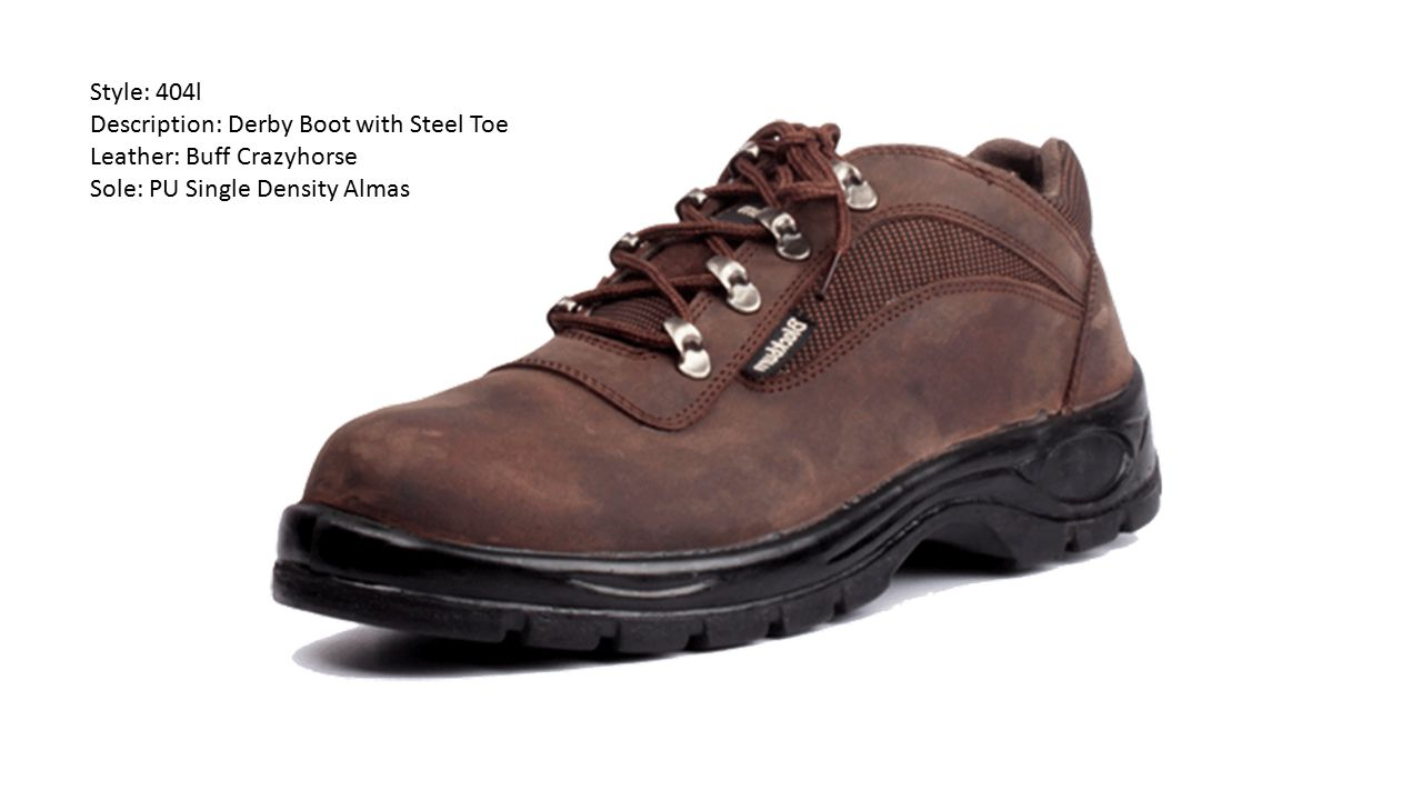 Style: 404l Description: Derby Boot with Steel Toe.