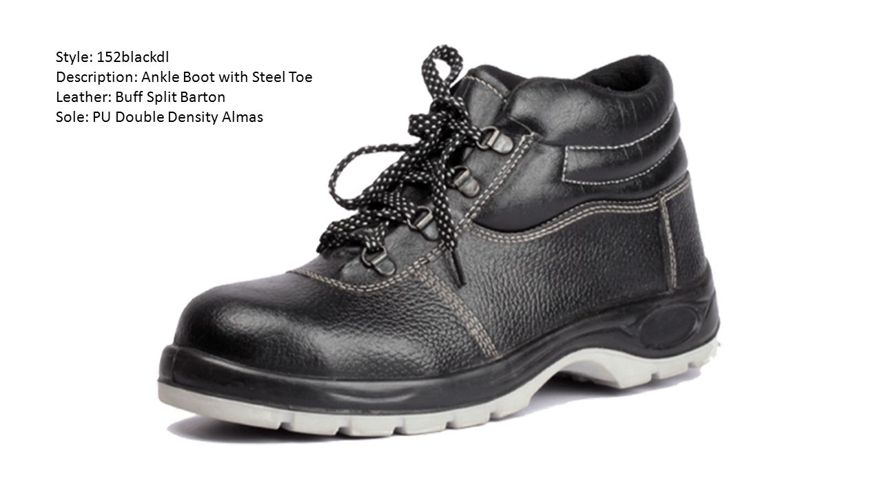 Style: 152blackdl Description: Ankle Boot with Steel Toe.