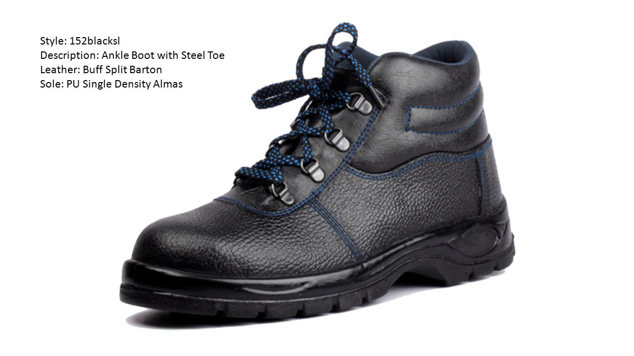 Style: 152blacksl Description: Ankle Boot with Steel Toe.