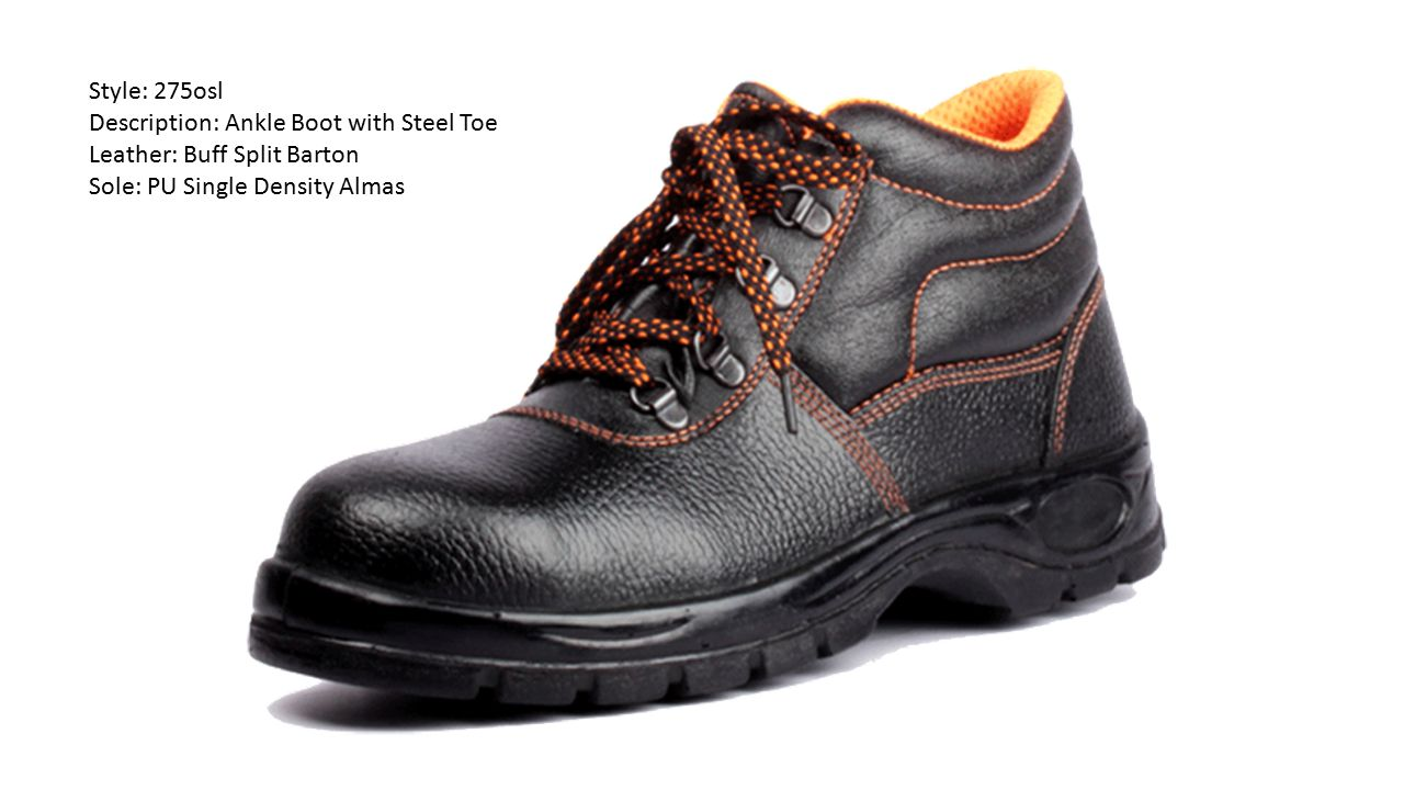 Style: 275osl Description: Ankle Boot with Steel Toe.