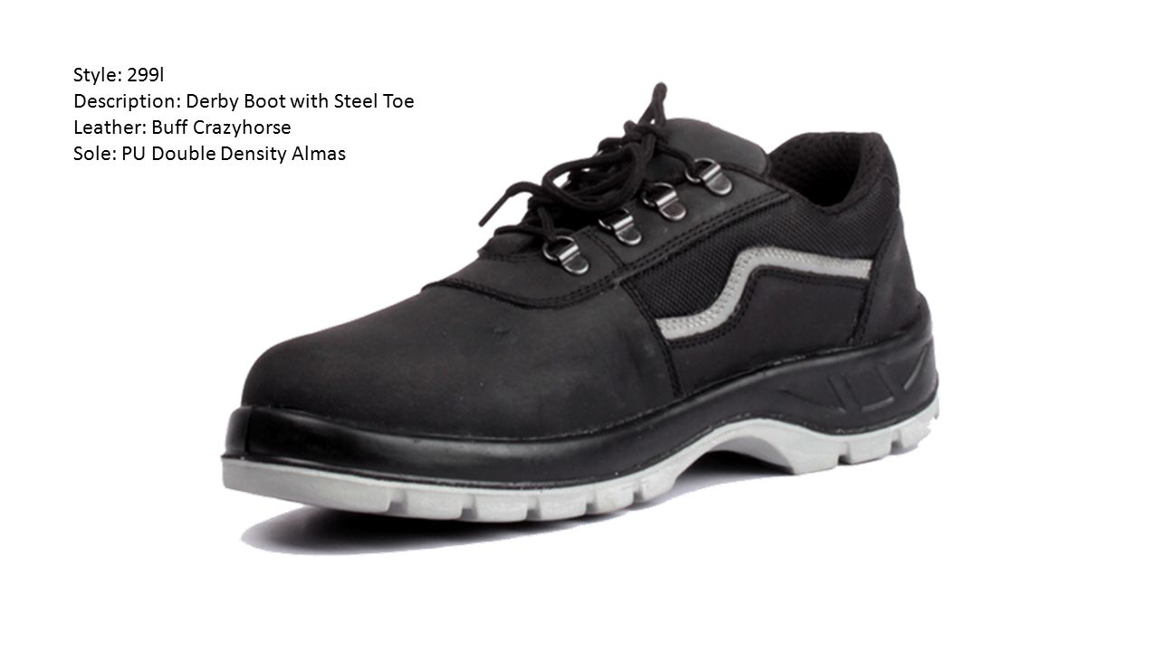 Style: 299l Description: Derby Boot with Steel Toe.