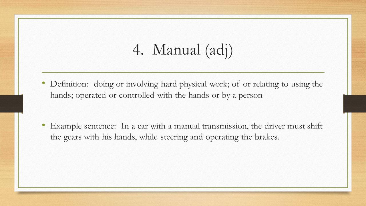 4. Manual (adj)