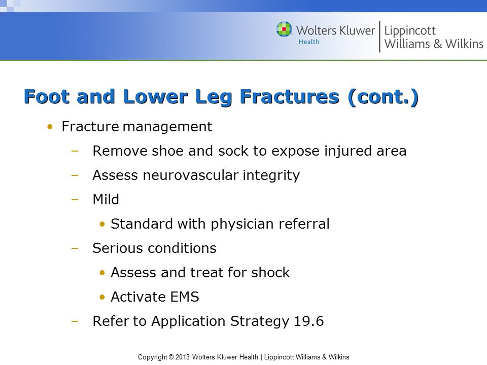 Foot and Lower Leg Fractures (cont.)
