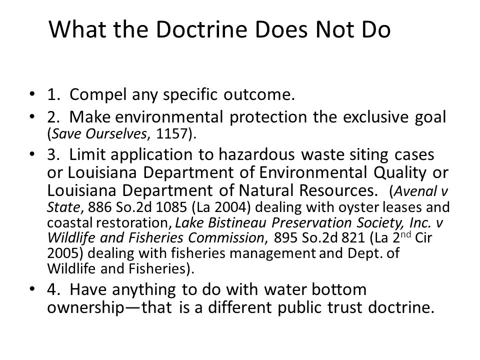 What the Doctrine Does Not Do