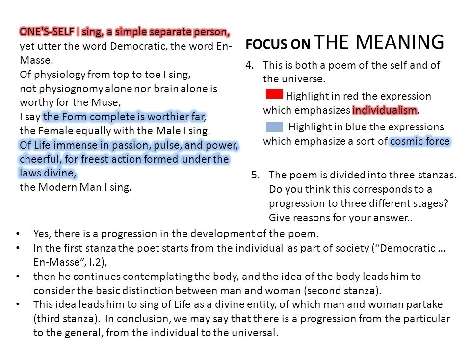 FOCUS ON THE MEANING ONE S-SELF I sing, a simple separate person,