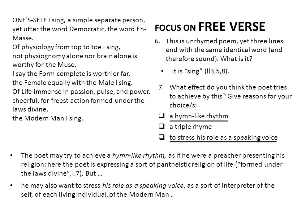 FOCUS ON FREE VERSE ONE S-SELF I sing, a simple separate person,