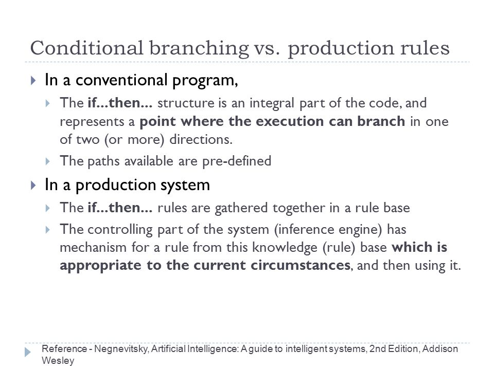 Conditional branching vs. production rules