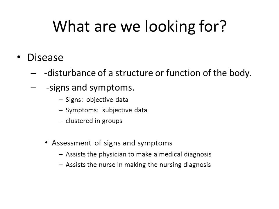 What are we looking for Disease