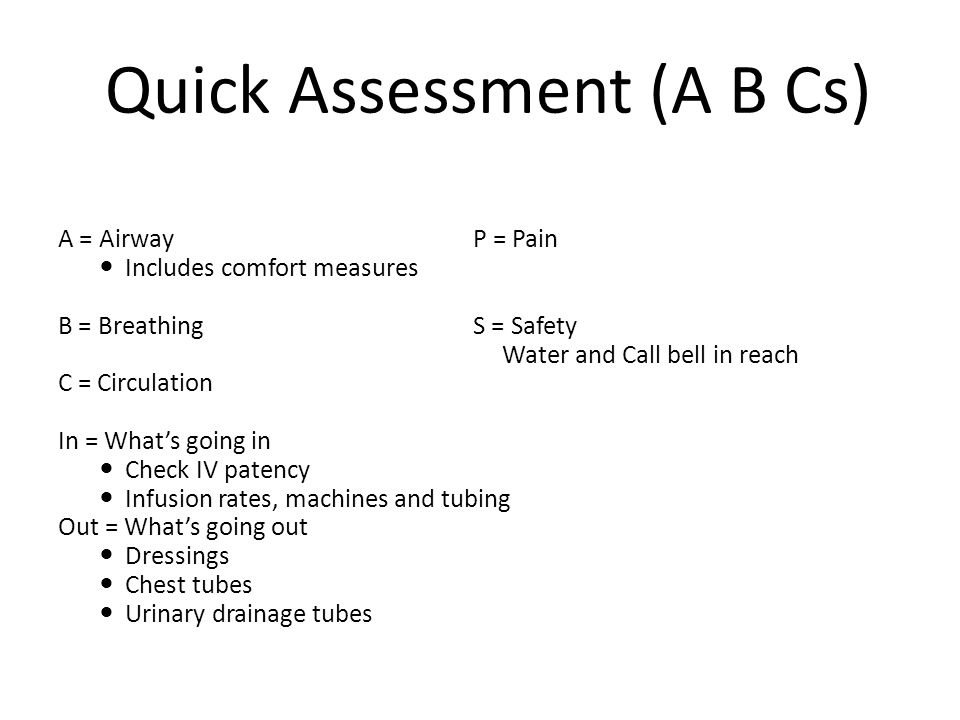 Quick Assessment (A B Cs)