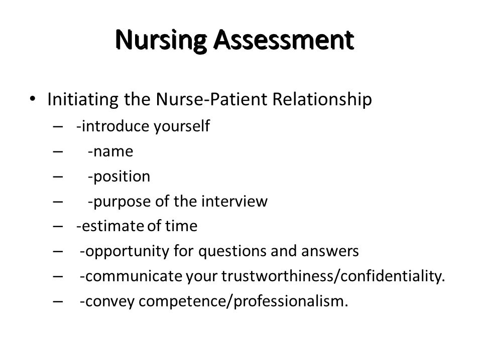 Nursing Assessment Initiating the Nurse-Patient Relationship