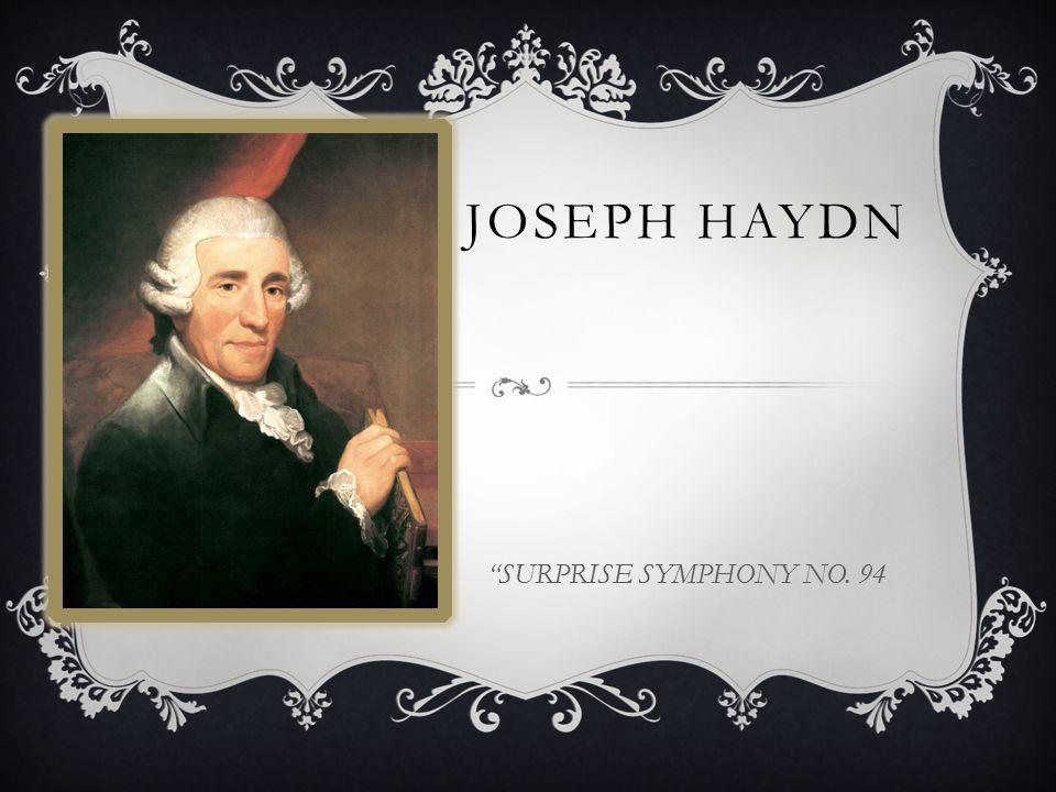 JOSEPH HAYDN SURPRISE SYMPHONY NO. 94
