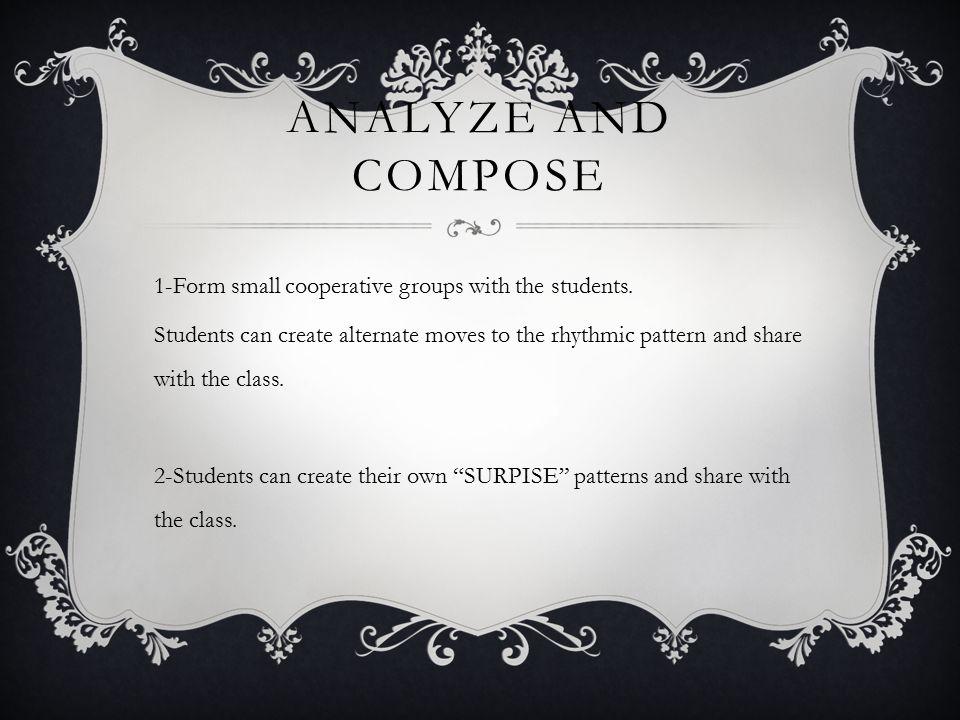 Analyze and compose