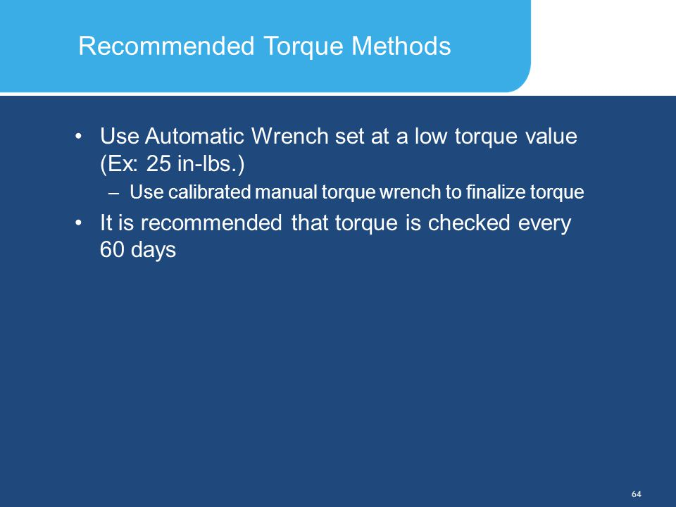 Recommended Torque Methods