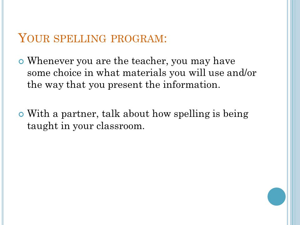 Your spelling program: