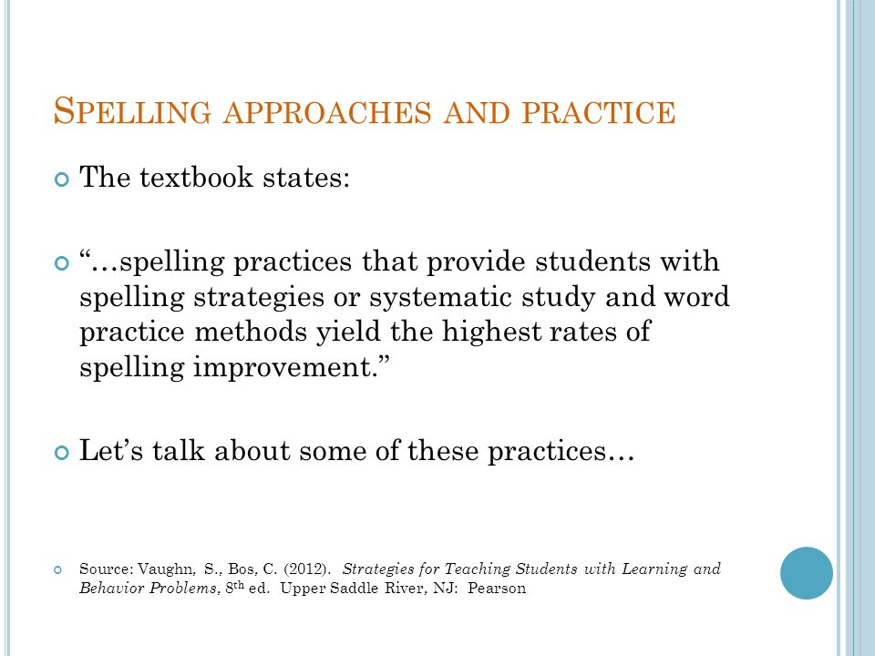 Spelling approaches and practice