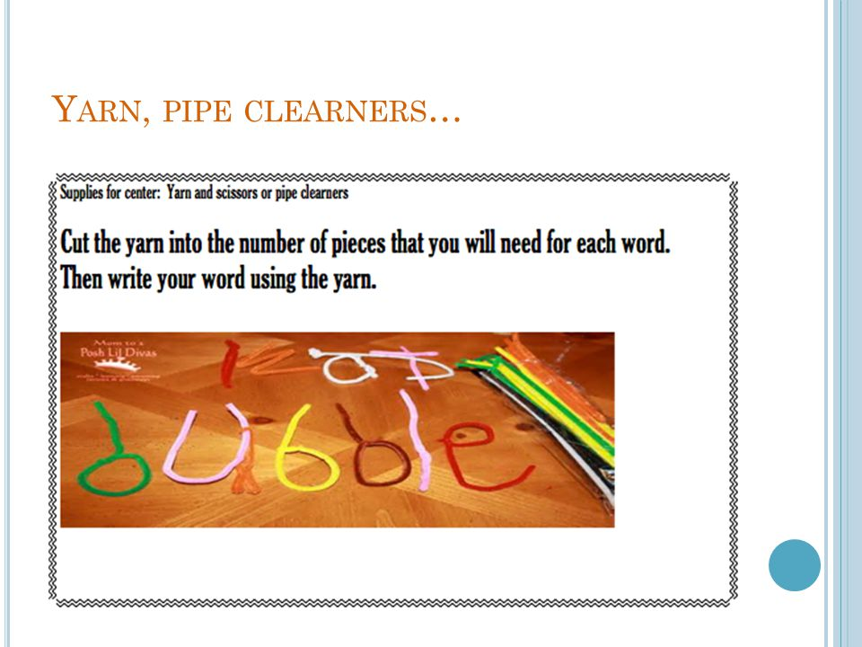 Yarn, pipe clearners…
