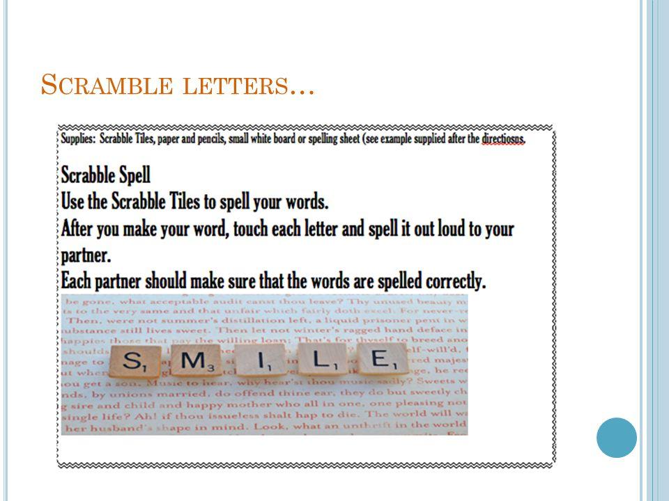 Scramble letters…