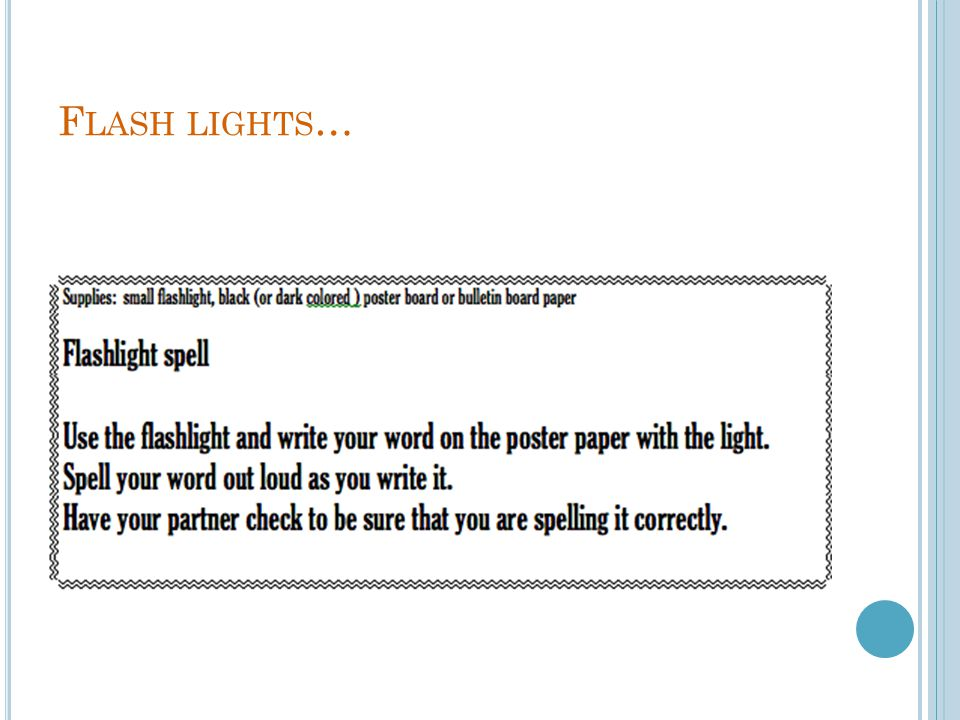 Flash lights…