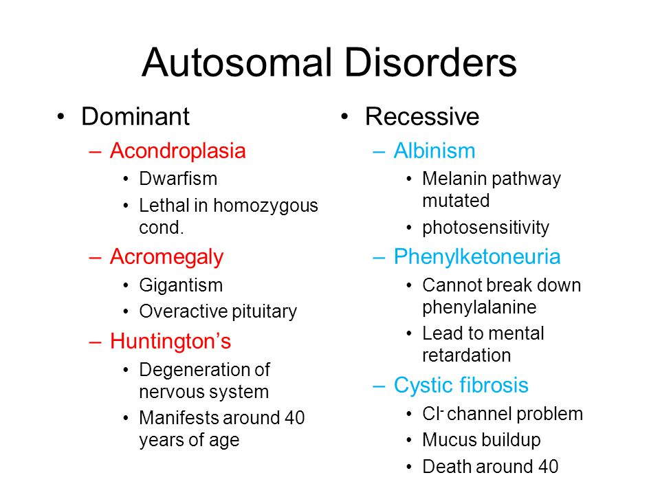 Autosomal Disorders Dominant Recessive Acondroplasia Acromegaly