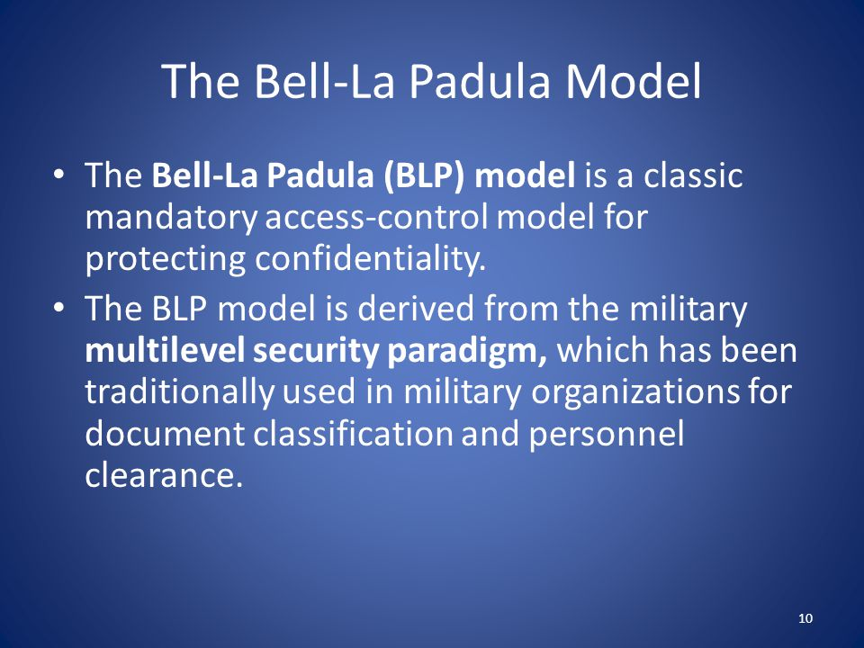 The Bell-La Padula Model