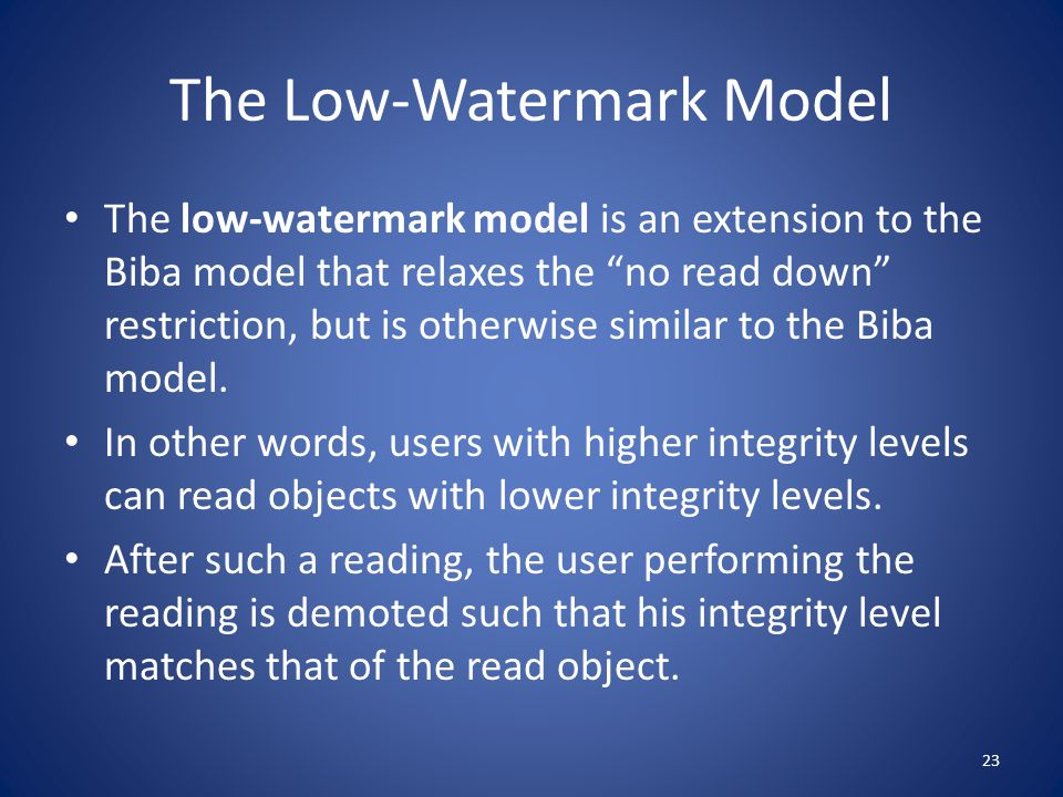 The Low-Watermark Model