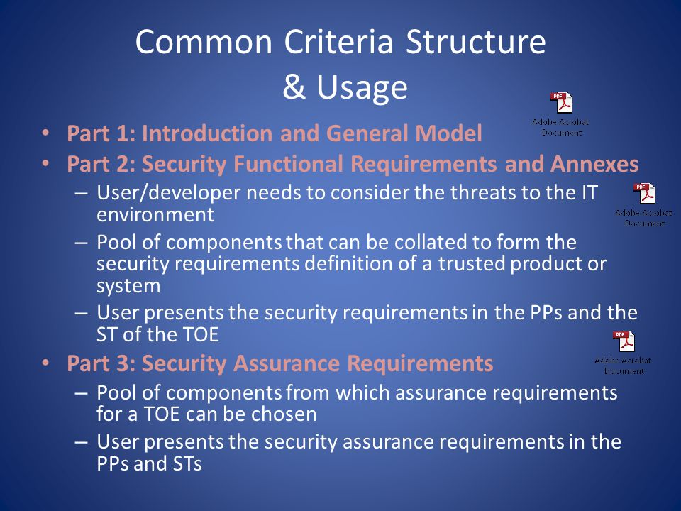 Common Criteria Structure & Usage