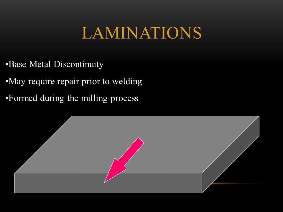 Laminations Base Metal Discontinuity