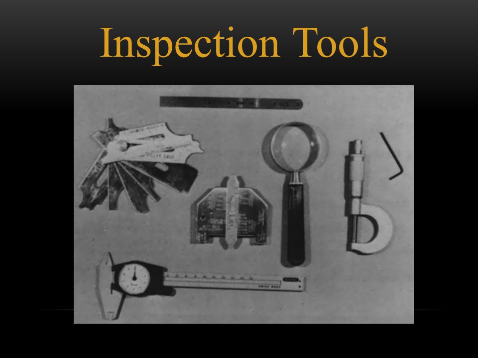 Inspection Tools
