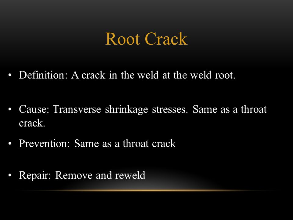 Root Crack Definition: A crack in the weld at the weld root.