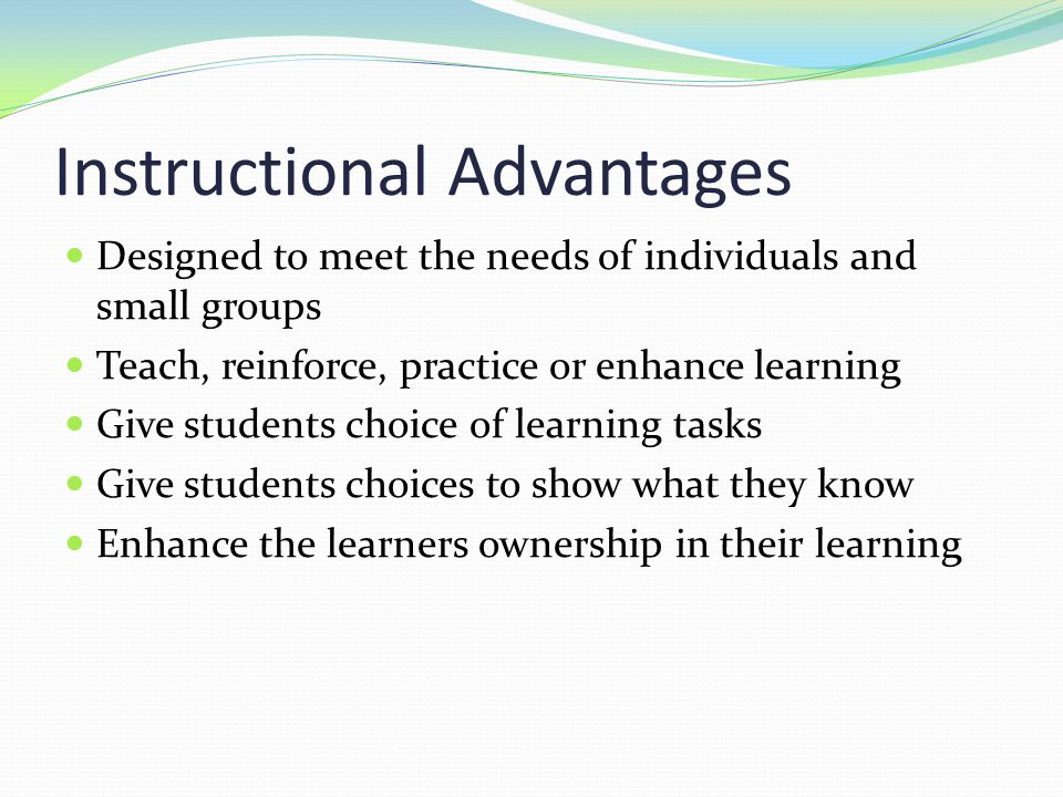 Instructional Advantages