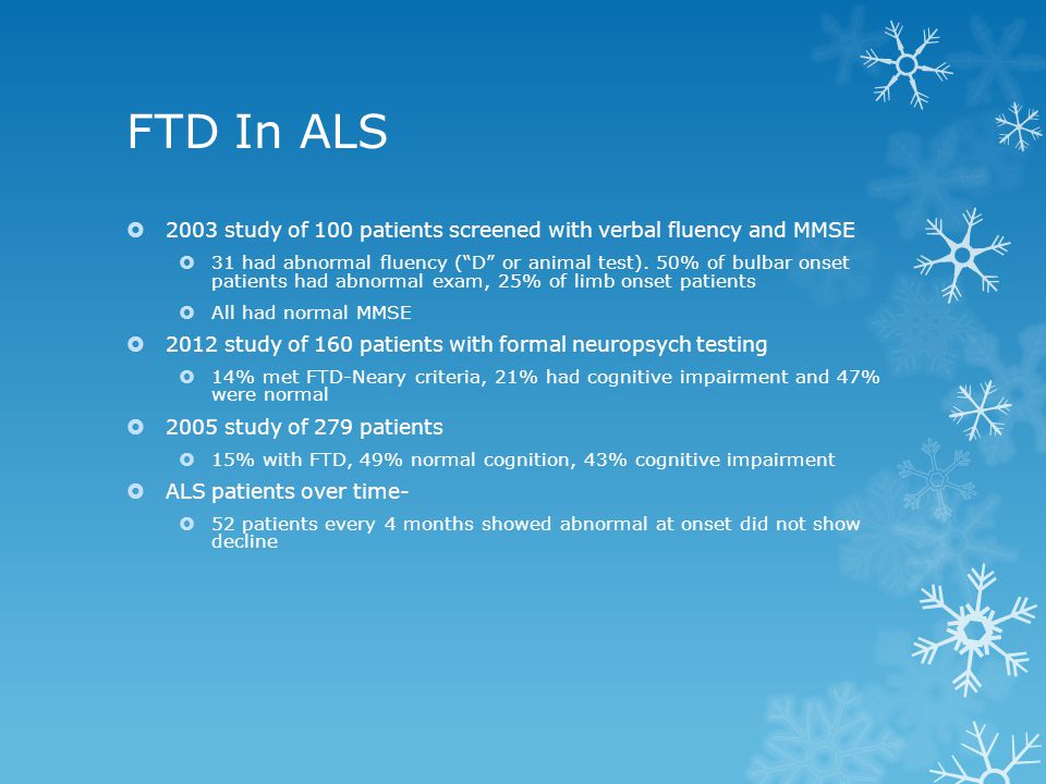 FTD In ALS 2003 study of 100 patients screened with verbal fluency and MMSE.