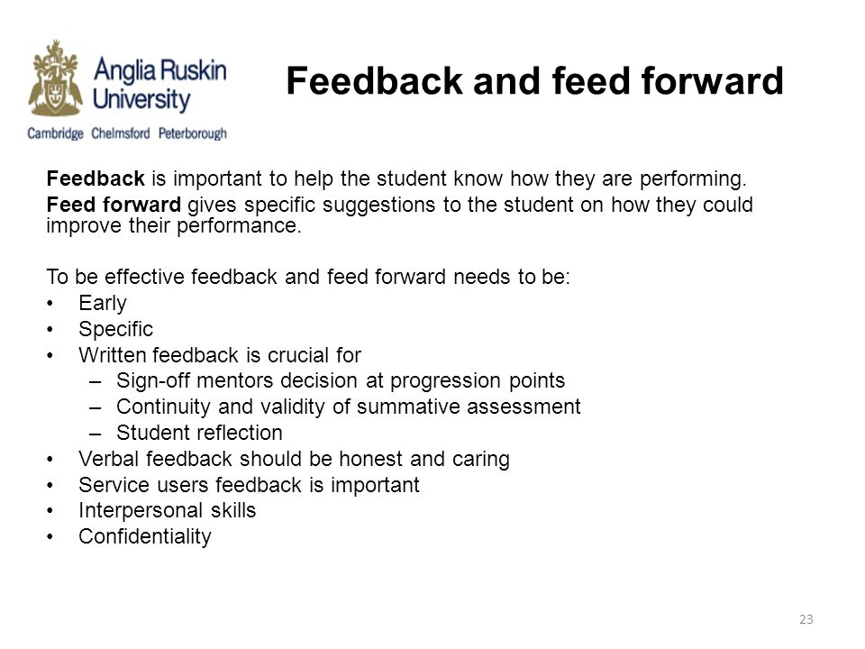 Feedback and feed forward