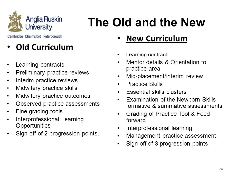 The Old and the New New Curriculum Old Curriculum