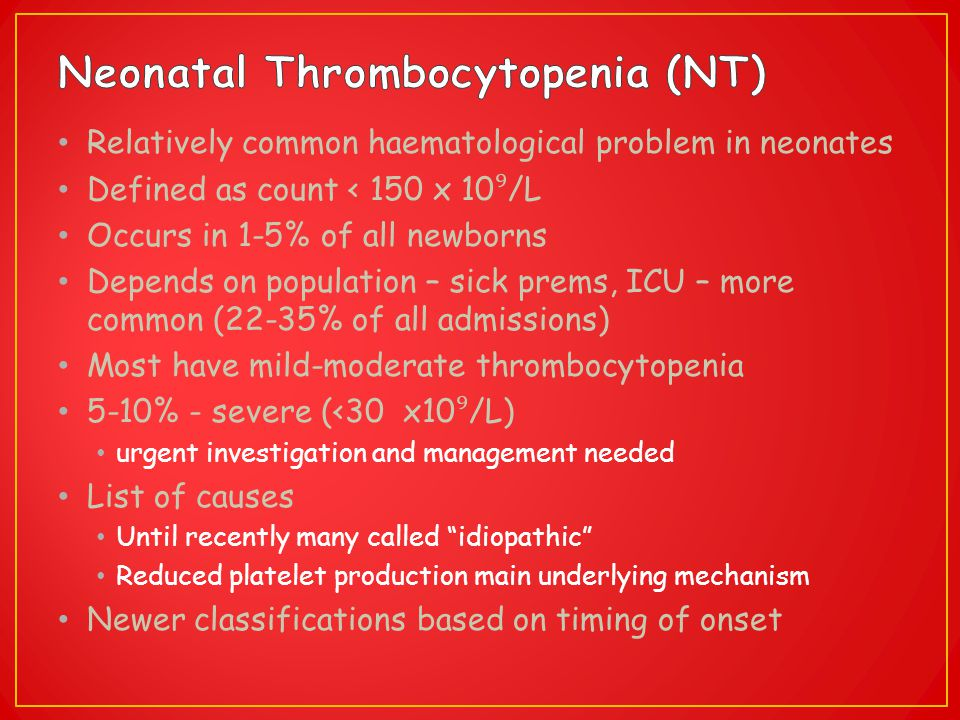 Neonatal Thrombocytopenia (NT)