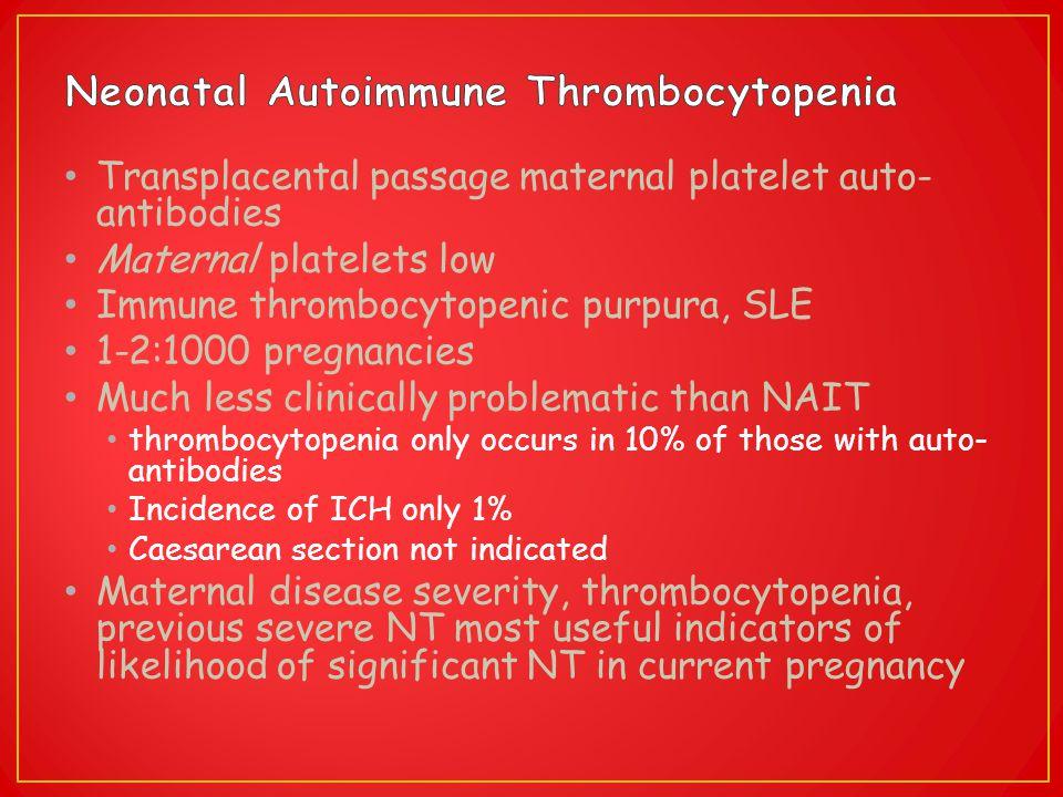Neonatal Autoimmune Thrombocytopenia