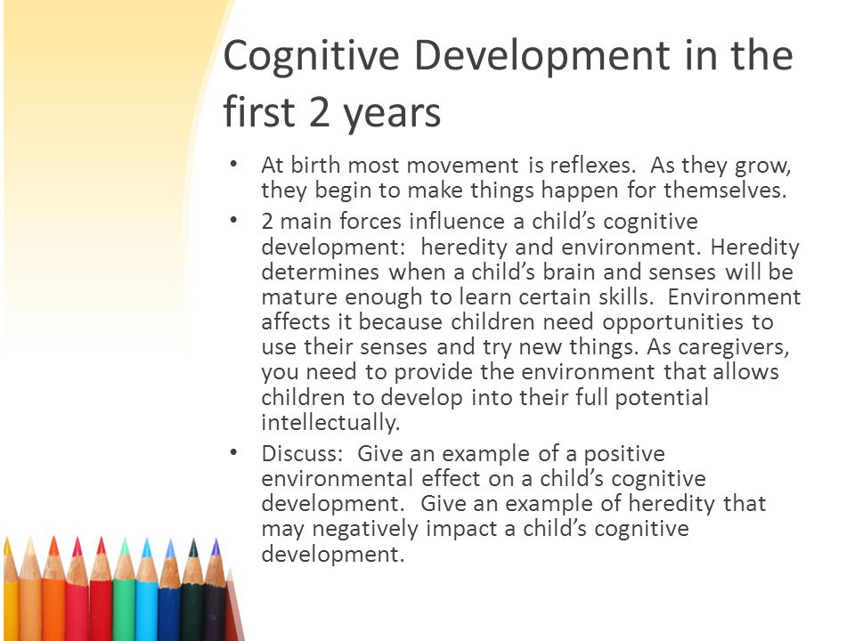 Cognitive Development in the first 2 years