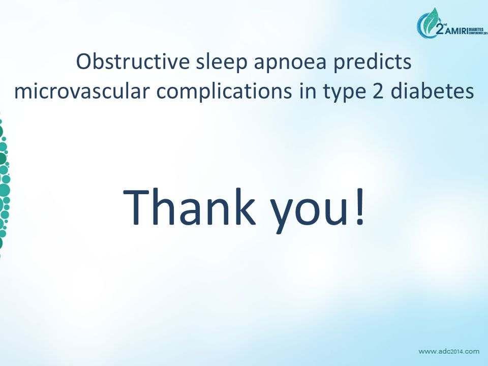 Obstructive sleep apnoea predicts microvascular complications in type 2 diabetes