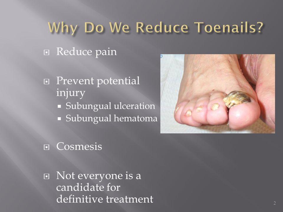 Why Do We Reduce Toenails